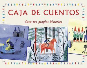CAJA DE CUENTOS. CREA TUS PROPIAS HISTORIAS