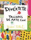 DIVIERTETE TALLERES DE ARTE CON HERV
