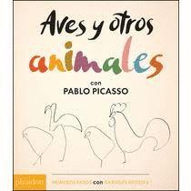 AVES Y OTROS ANIMALES CON PABLO PICASSO
