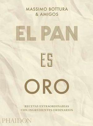 EL PAN ES ORO