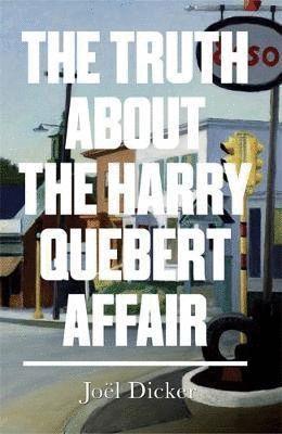 TRUTH ABOUT HARRY QUEBERT AFFAIR