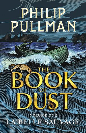 THE BOOK OF DUST 1 LA BELLE SAUVAGE