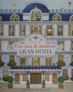 UNA CASA DE MUÑECAS: GRAN HOTEL