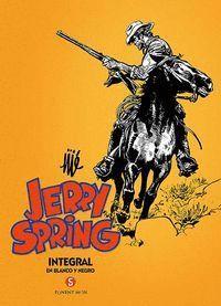 JERRY SPRING 5