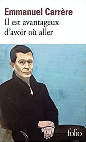 IL EST AVANTAGEUX D'AVOIR OÙ ALLER
