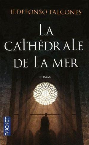 LA CATHÉDRALE DE LA MER