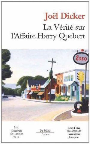 LA VERITE SUR L AFFAIRE HARRY QUEBERT