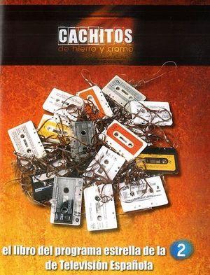 CACHITOS DE HIERRO Y CROMO