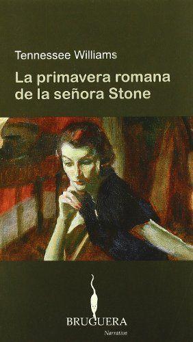 LA PRIMAVERA ROMANA DE LA SEÑORA STONE