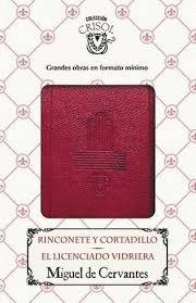 RINCONETE Y CORTADILLO; EL LICENCIADO VIDRIERA
