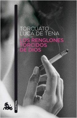 LOS RENGLONES TORCIDOS DE DIOS