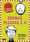 BROMAS PESADAS S. A. 1