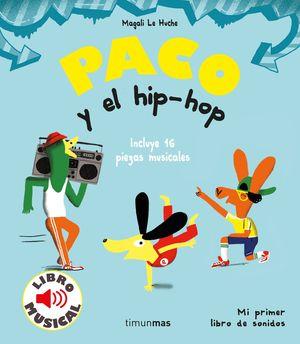 PACO Y EL HIP-HOP