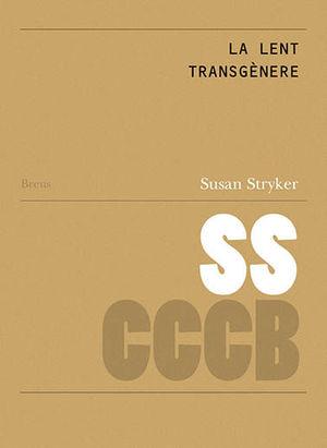 LA LENT TRANSGÈNERE / THE TRANSGENDER LENS