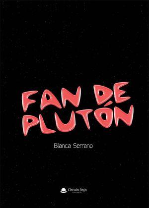 FAN DE PLUTÓN