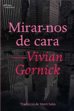 MIRAR-NOS DE CARA