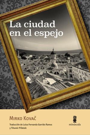 LA CIUDAD EN EL ESPEJO