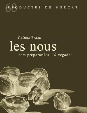 LES NOUS, COM PREPARAR-LES 12 VEGADES