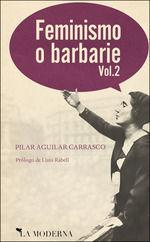 FEMINISMO O BARBARIE VOL.2
