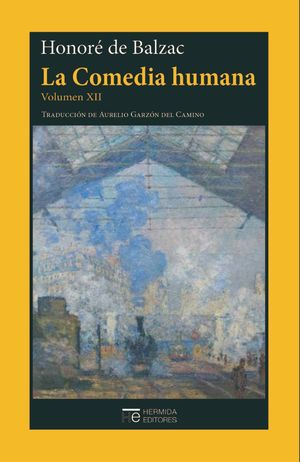 LA COMEDIA HUMANA (VOLUMEN XII)