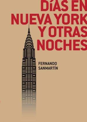 DÍAS EN NUEVA YORK Y OTRAS NOCHES