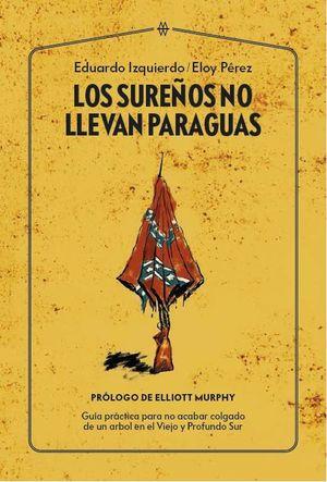 LOS SUREÑOS NO LLEVAN PARAGUAS