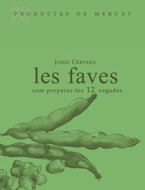 LES FAVES COM PREPARA-LES 12 VEGADES
