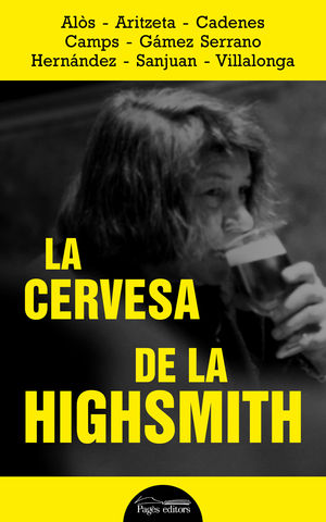 LA CERVESA DE LA HIGHSMITH