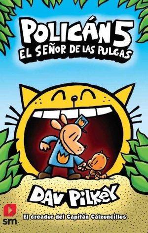 EL SEÑOR DE LAS PULGAS