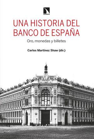 UNA HISTORIA DEL BANCO DE ESPAÑA