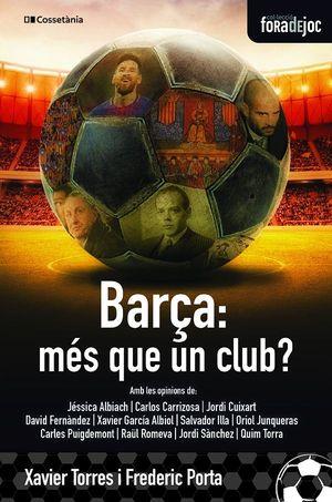 EL BARÇA: MÉS QUE UN CLUB?