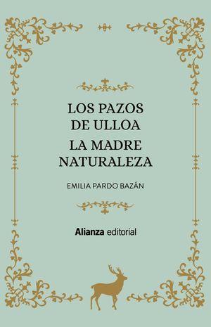 LOS PAZOS DE ULLOA; LA MADRE NATURALEZA