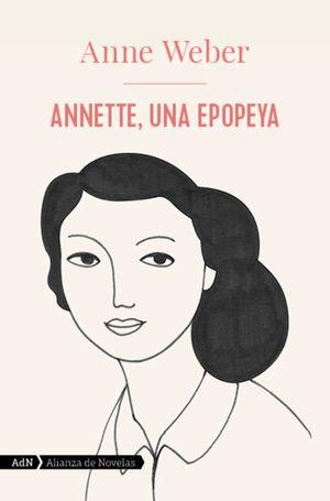ANNETTE, UNA EPOPEYA