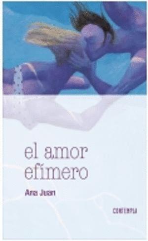 EL AMOR EFÍMERO