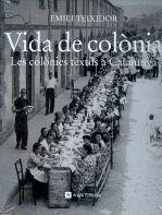 VIDA DE COLÒNIA