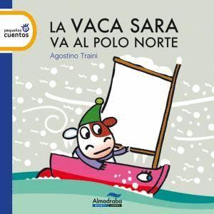 LA VACA SARA VA AL POLO NORTE