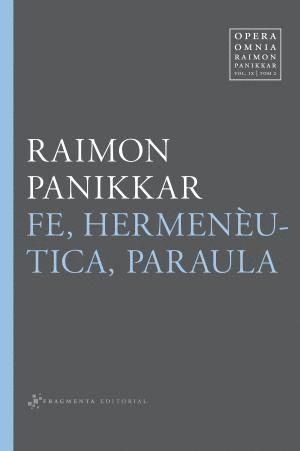 FE, HERMENÈUTICA, PARAULA