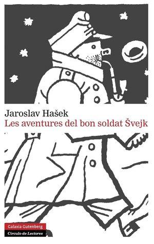 LES AVENTURES DEL BON SOLDAT SVEJK