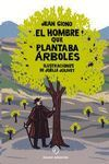 EL HOMBRE QUE PLANTABA ARBOLES POP-UP