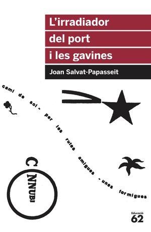 L'IRRADIADOR DEL PORT I LES GAVINES