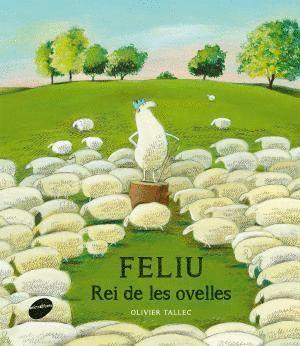 FELIU, REI DE LES OVELLES