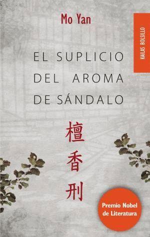 EL SUPLICIO DEL AROMA DE SÁNDALO