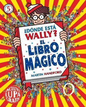 ¿DÓNDE ESTÁ WALLY? EL LIBRO MÁGICO