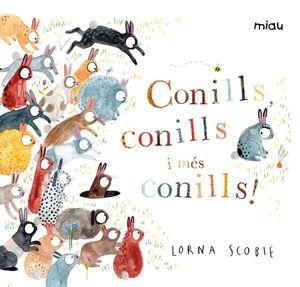 CONILLS, CONILLS I MÉS CONILLS!