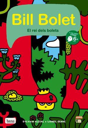 BIL BOLET EL REI DELS BOLETS