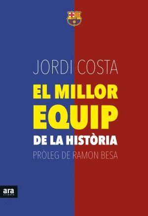 EL MILLOR EQUIP DE LA HISTÒRIA