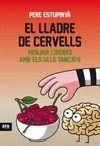 EL LLADRE DE CERVELLS