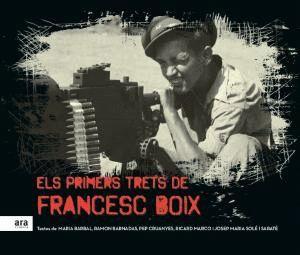 ELS PRIMERS TRETS DE FRANCESC BOIX