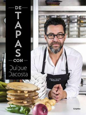 DE TAPAS CON QUIQUE DACOSTA