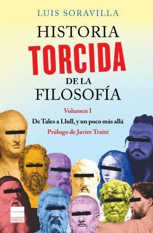 HISTORIA TORCIDA DE LA FILOSOFÍA